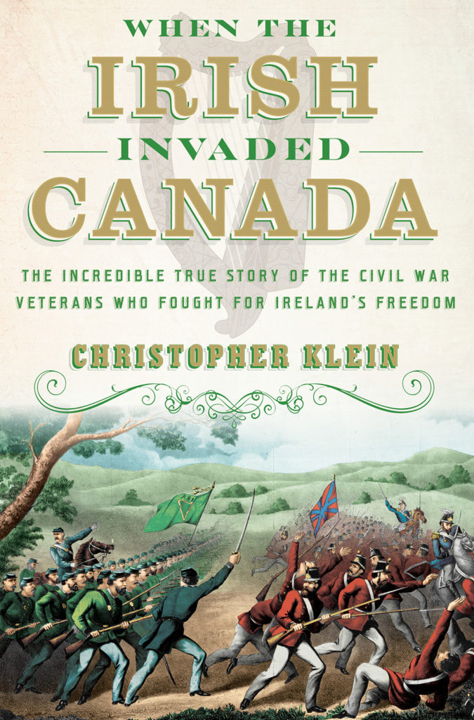 When the Irish Invaded Canada - Klein